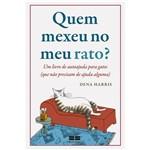 Livro - Quem Mexeu no Meu Rato? um Livro de Autoajuda para Gatos (que não Precisam de Ajuda Alguma)