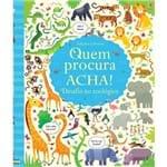 Livro Quem Procura Acha - Desafio no Zoológico