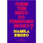 Livro - Quem Tem Medo do Feminismo Negro?