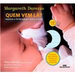 Livro - Quem Vem Lá?: Música e Brincadeira para o Bebê [Livro + CD]