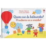 Livro - Quem Voa de Balãozinho?