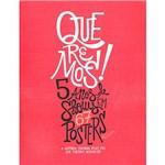 Livro - Queremos! 5 Anos de Shows em 67 Posters Destacáveis