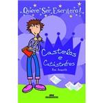 Livro - Quero Ser Escritora!: Castelos e Catástrofes