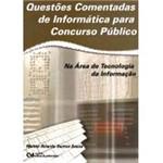 Livro - Questões Comentadas de Informática para Concurso Público na Área de Tecnologia da Informação