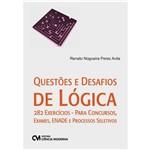 Livro - Questões e Desafios de Lógica: 282 Exercícios - para Concursos, Exames, Enade e Processos Seletivos