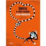 Livro - Quíco, o Mico Nanico, Peso-Mosquito