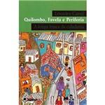 Livro - Quilombo, Favela e Periferia: a Longa Busca da Cidadania