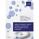 Livro - Química, Bioquímica, Análise Sensorial e Nutrição no Processamento de Leite e Derivados