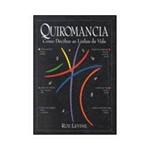 Livro - Quiromancia: Como Decifrar as Linhas da Vida