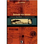 Livro - Quixote Nas Trevas: o Embaixador Souza Dantas e os Refugiados no Nazismo
