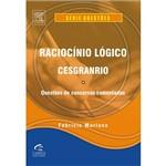 Livro - Raciocínio Lógico: Cesgranrio - Questões de Concursos Comentadas