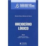Livro - Raciocínio Lógico - Coleção Sinopses para Carreiras Fiscais - Vol. 6