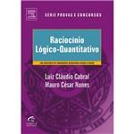 Livro - Raciocínio Lógico-Quantitativo - 450 Questões de Concursos Resolvidas Passo a Passo - Série Provas e Concursos
