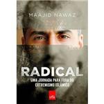 Livro - Radical: uma Jornada para Fora do Extremismo Islâmico