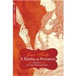Livro - Rainha de Provence - Volume 6 da Saga Plantageneta, a - Edição de Bolso
