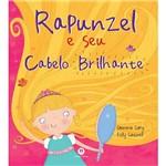 Livro - Rapunzel e Seu Cabelo Brilhante