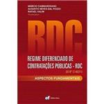 Livro - RDC - Regime Diferenciado de Contratações Públicas - Aspectos Fundamentais