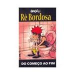 Livro - Rê Bordosa - do Começo ao Fim