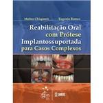 Reabilitação Oral com Protése Implantossuportada para Casos Complexos