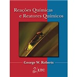 Livro: Reações Químicas e Reatores Químicos