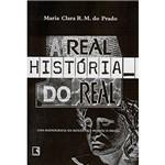 Livro - Real História do Real - uma Radiografia da Moeda