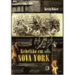 Livro - Rebelião em Nova York