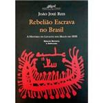 Livro - Rebelião Escrava no Brasil