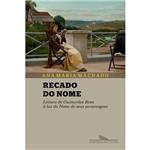 Livro - Recado do Nome: Leitura de Guimarães Rosa à Luz do Nome de Seus Personagens
