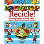 Livro - Recicle!