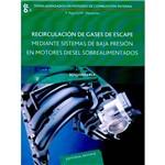 Livro - Recirculación de Gases de Escape Mediante Sistemas de Baja Presión En Motores Diesel Sobrealimentado