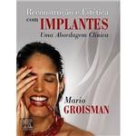 Livro - Reconstrução e Estética com Implantes: uma Abordagem Clínica