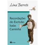 Livro - Recordações do Escrivão Isaías Caminha (Coleção Grandes Leituras)