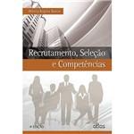 Livro - Recrutamento, Seleção e Competências