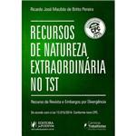 Livro - Recursos de Natureza Extraordinária no TST: Recurso de Revista e Embargos por Divergência
