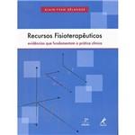 Livro - Recursos Fisioterapêuticos: Evidências que Fundamentam a Prática Clínica