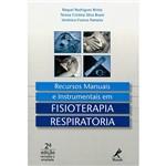 Livro - Recursos Manuais e Instrumentais em Fisioterapia Respiratória