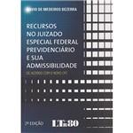 Livro - Recursos no Juizado Especial Federal Previdenciário e Sua Admissibilidade