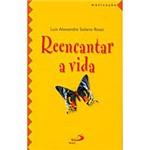 Livro - Reencantar a Vida
