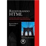 Livro - Refatorando HTML - Como Melhorar o Projeto de Aplicações Web Existentes