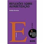 Livro - Reflexões Sobre Alfabetização - Vol 6