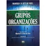 Livro - Reflexões Sobre Grupos e Organizações