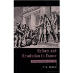 Livro - Reform And Revolution In France