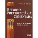Livro - Reforma Previdenciaria Comentada