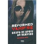 Livro - Reformed Vampire: Grupo de Apoio ao Vampiro
