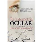 Livro - Refratometria OcularE a Arte da Prescrição Médica