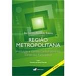 Livro - Região Metropolitana: Instituição e Gestão Contemporânea Dimensão Participativa