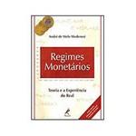 Livro - Regimes Monetários: Teoria e a Experiência do Real