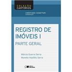 Livro - Registro de Imóveis: Parte Geral - Vol. 1