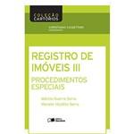 Livro - Registro de Imóveis: Procedimentos Especiais - Coleção Cartórios Vol. 3