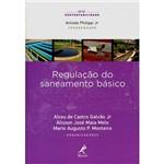 Livro - Regulação do Saneamento Básico - Série Sustentabilidade
